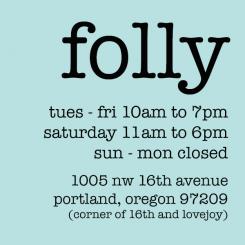 Folly PDX | 1005 NW 16th Avenue | Portland OR 97209